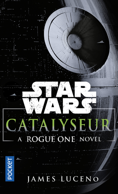 CATALYSEUR - A ROGUE ONE STORY