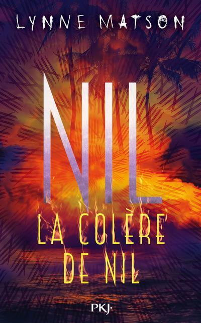 NIL - TOME 3 LA COLERE DE NIL