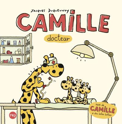 CAMILLE DOCTEUR SUIVI DE CAMILLE A DE BELLES BOTTES