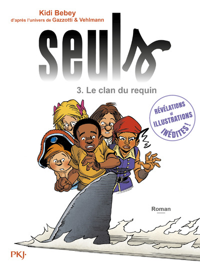 SEULS - TOME 3 LE CLAN DU REQUIN