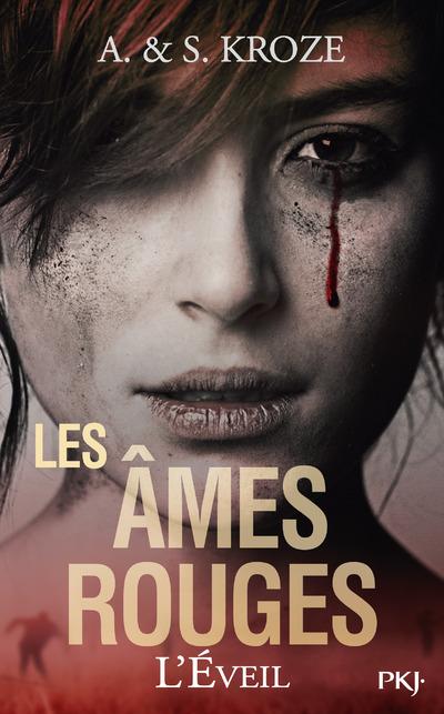 LES AMES ROUGES - TOME 1 L'EVEIL