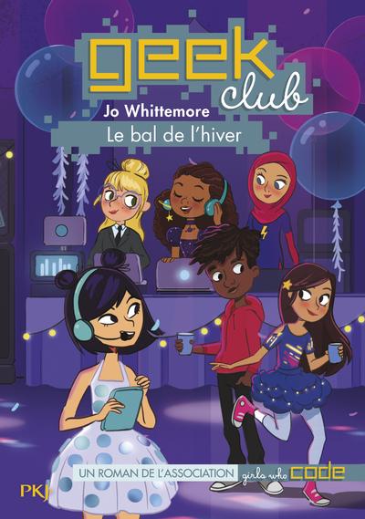 GEEK CLUB - TOME 3 LE BAL DE L'HIVER