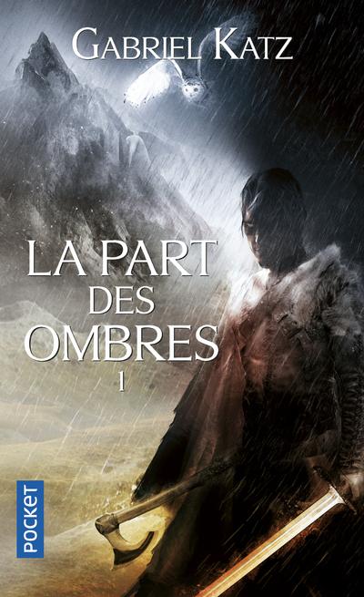LA PART DES OMBRES - TOME 1