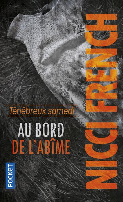 TENEBREUX SAMEDI - AU BORD DE L'ABIME
