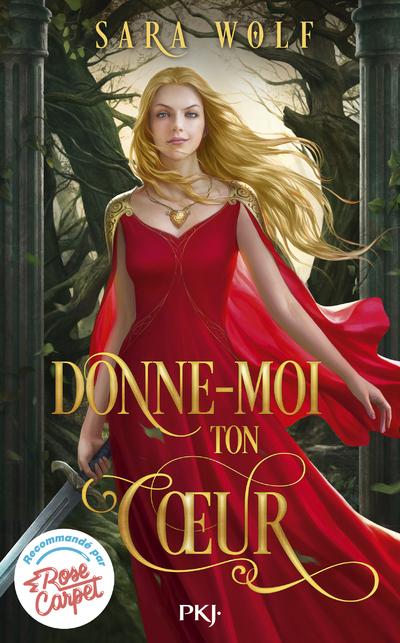 DONNE-MOI TON COEUR - TOME 1