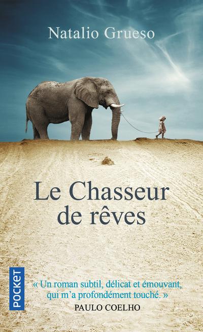 LE CHASSEUR DE REVES