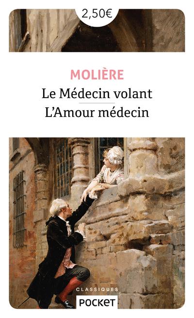 LE MEDECIN VOLANT - L'AMOUR MEDECIN