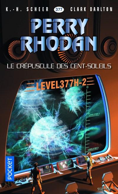 PERRY RHODAN - NUMERO 377 LE CREPUSCULE DES CENT-SOLEILS - LEVEL 377H-2