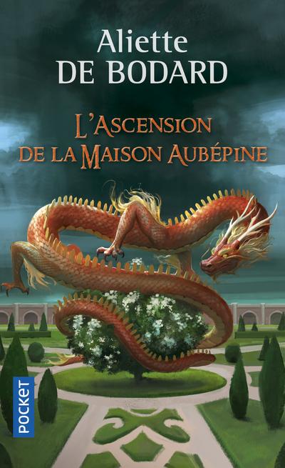 L'ASCENSION DE LA MAISON AUBEPINE