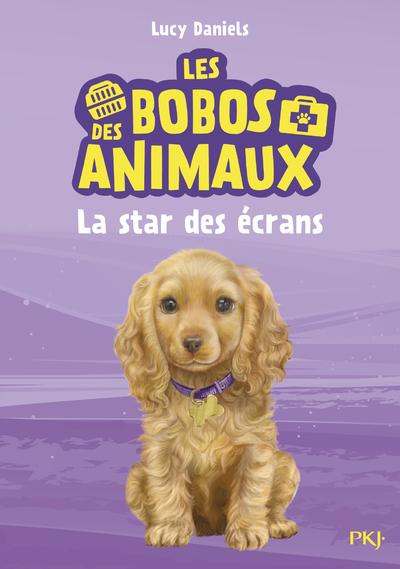 LES BOBOS DES ANIMAUX - TOME 4 LA STAR DES ECRANS
