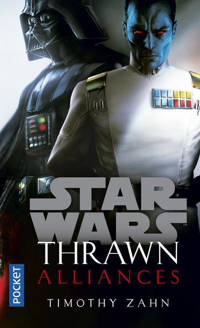 STAR WARS - NUMERO 168 THRAWN : ALLIANCES