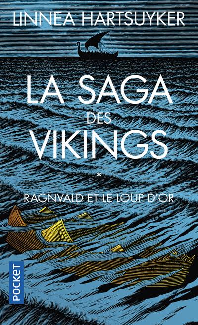 LA SAGA DES VIKINGS - TOME 1 RAGNVALD ET LE LOUP D'OR