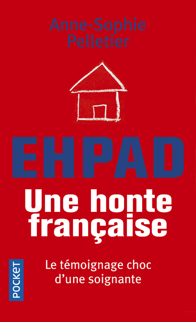 EHPAD, UNE HONTE FRANCAISE
