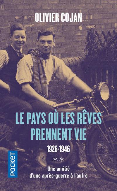 LE PAYS OU LES REVES PRENNENT VIE - TOME 2 1926-1946