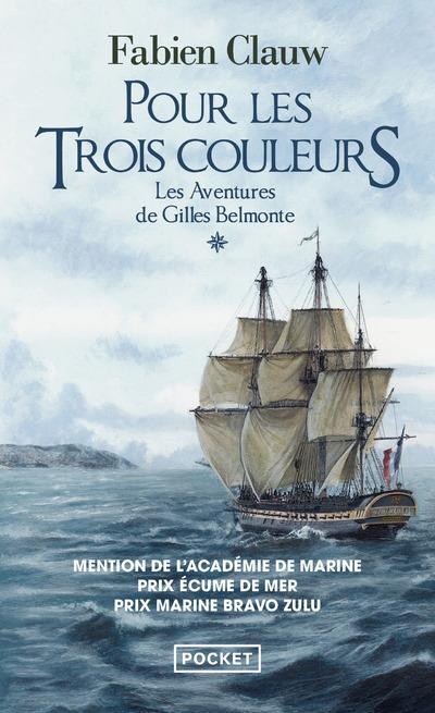 LES AVENTURES DE GILLES BELMONTE - TOME 1 POUR LESTROIS COULEURS