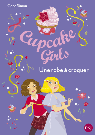 CUPCAKE GIRLS - TOME 22 UNE ROBE A CROQUER