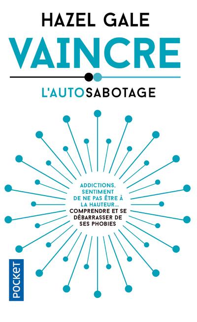 VAINCRE L'AUTOSABOTAGE