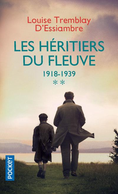 LES HERITIERS DU FLEUVE - TOME 2 1918-1939