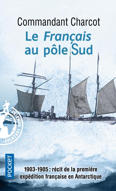 LE FRANCAIS AU POLE SUD