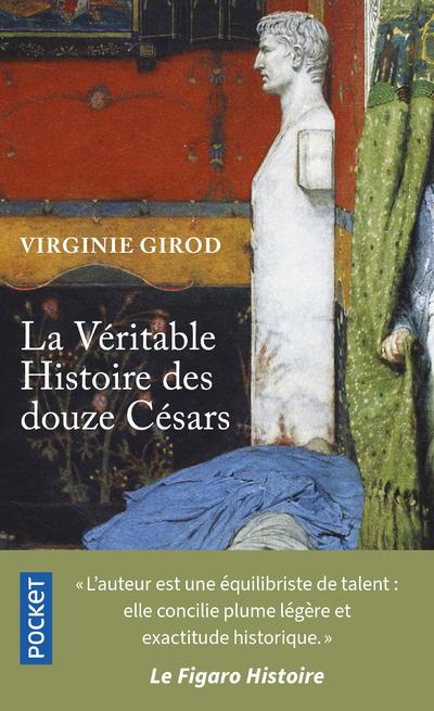 LA VERITABLE HISTOIRE DES DOUZE CESARS