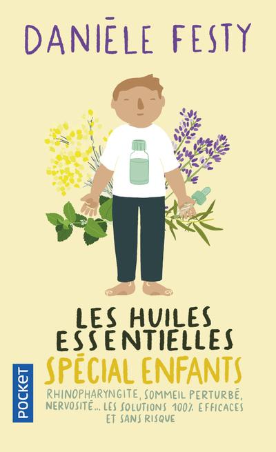 LES HUILES ESSENTIELLES SPECIAL ENFANTS