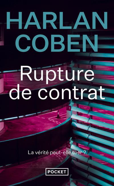 RUPTURE DE CONTRAT