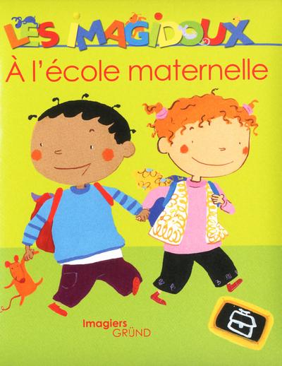 A L'ECOLE MATERNELLE