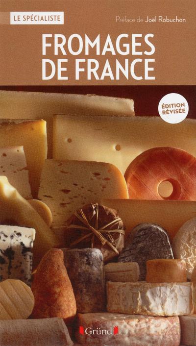 FROMAGES DE FRANCE - NOUVELLE EDITION