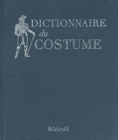 DICTIONNAIRE DU COSTUME