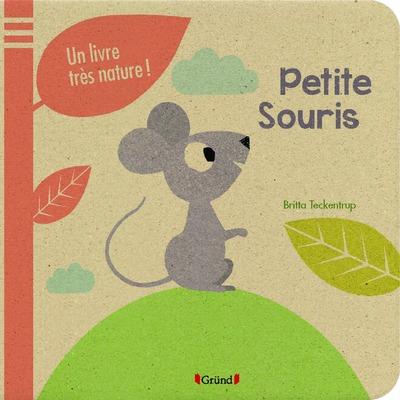 PETITE SOURIS - UN LIVRE TRES NATURE !