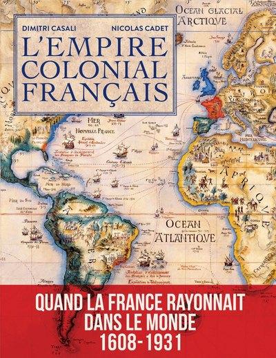 L'EMPIRE COLONIAL FRANCAIS