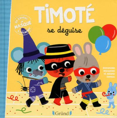 TIMOTE SE DEGUISE