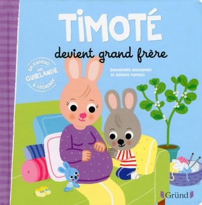 TIMOTE DEVIENT GRAND FRERE