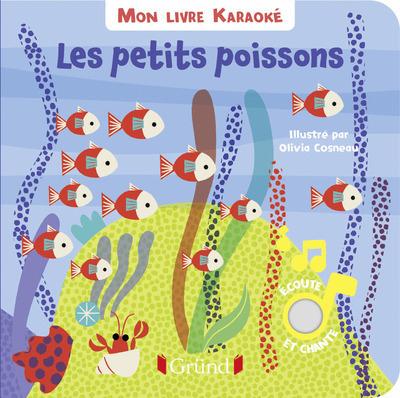 MON LIVRE KARAOKE - LES PETITS POISSONS