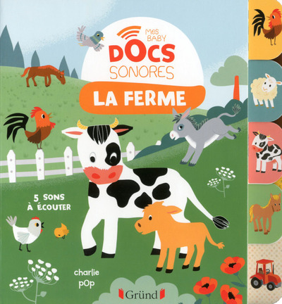 LA FERME - MES BABY DOCS SONORES