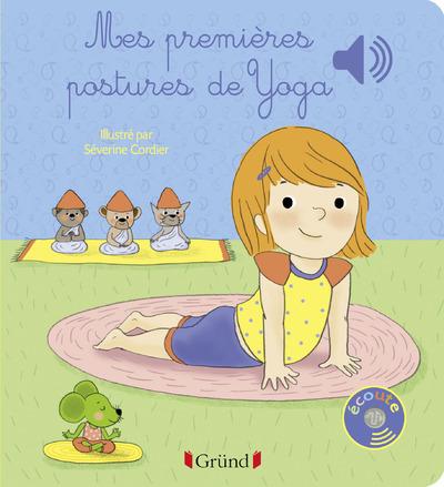 MES PREMIERES POSTURES DE YOGA - LIVRE SONORE AVEC6 PUCES - DES 1 AN