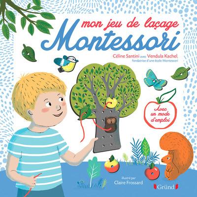 MON JEU DE LACAGE MONTESSORI