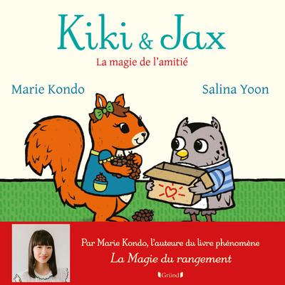 KIKI ET JAX - LA MAGIE DE L'AMITIE