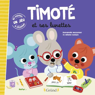 TIMOTE ET SES LUNETTES