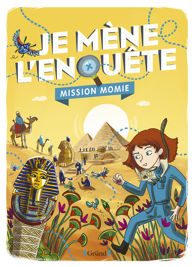JE MENE L'ENQUETE - MISSION MOMIE