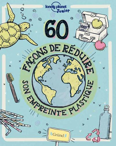 60 FACONS DE REDUIRE SON EMPREINTE PLASTIQUE