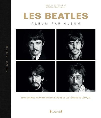LES BEATLES - ALBUM PAR ALBUM