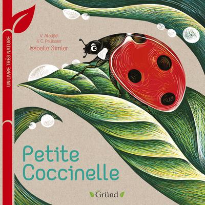 PETITE COCCINELLE - UN LIVRE TRES NATURE