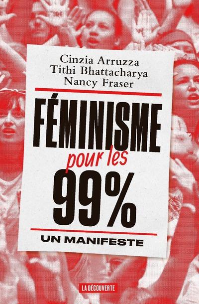 FEMINISME POUR LES 99 % - UN MANIFESTE