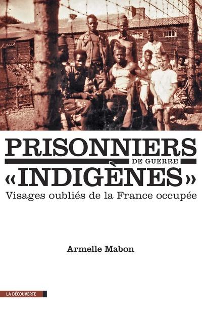 PRISONNIERS DE GUERRE INDIGENES