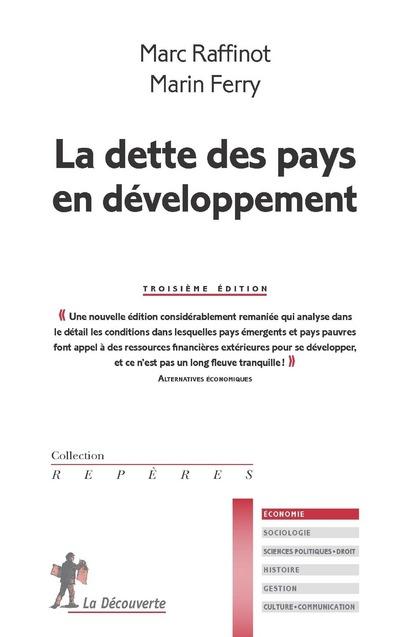 LA DETTE DES PAYS EN DEVELOPPEMENT (3EME EDITION)