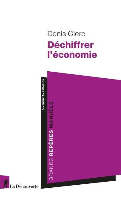 DECHIFFRER L'ECONOMIE