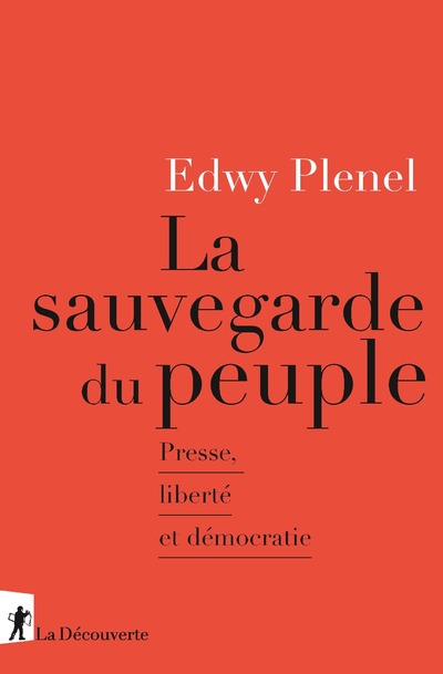 LA SAUVEGARDE DU PEUPLE - PRESSE, LIBERTE ET DEMOCRATIE
