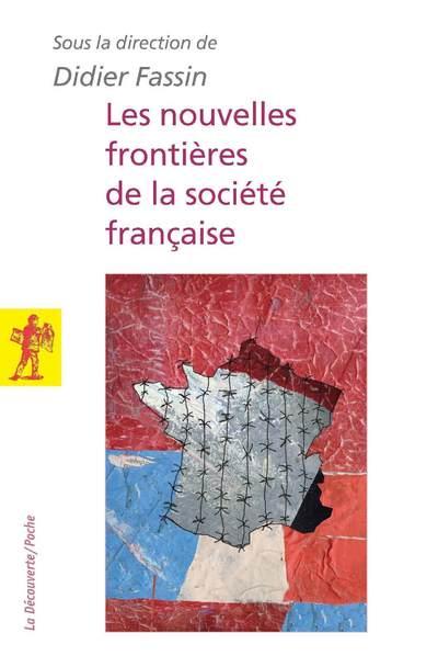LES NOUVELLES FRONTIERES DE LA SOCIETE FRANCAISE