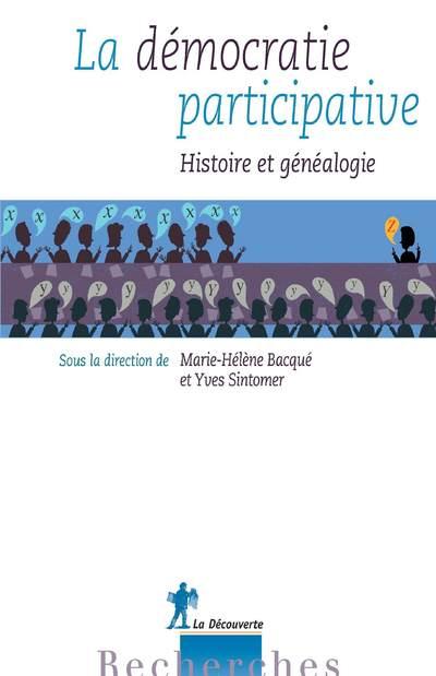 LA DEMOCRATIE PARTICIPATIVE - HISTOIRE ET GENEALOGIE